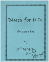 Agrell, Jeffrey: Blues for D.D. for oboe
