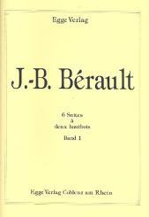 Bérault, Jean-Baptiste: 6 suites vol.1 (no.1-3) pour 2 hautbois