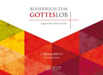 BA11242-28 Bläserbuch zum Gotteslob Diözese Köln für variables Bläser-Ensemble (Blasorchester/Posaunenchor), 2. Stimme in F (Horn/Englischhorn)