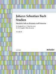 Bach, Johann Sebastian: Bach-Studien Sämtliche Soli aus Kantaten und Oratorien für Englischhorn und Oboe da caccia
