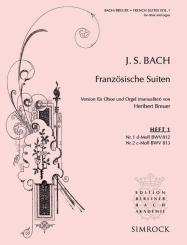Bach, Johann Sebastian: Französische Suiten Band 1 (Nr.1-2) für Oboe und Orgel
