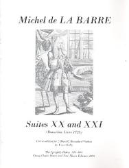 Barre, Michel de la: Suites 20 and 21 for 2 oboes C recorders/violins), 2 scores