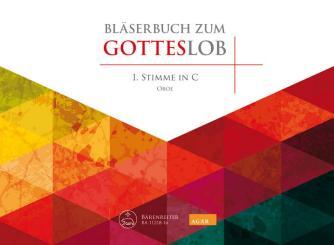 Bläserbuch zum Gotteslob für variables Bläser-Ensemble (Blasorchester/Posaunenchor), 1. Stimme in C (Oboe)