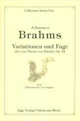 Brahms, Johannes: Variationen und Fuge op.24 über ein Thema von Händel pour 2 hautbois et 2 cors anglais, partition et parties