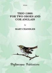 Chandler, Mary: Trio for 2 oboes and cor anglais, score and parts