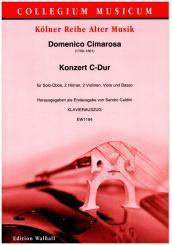 Cimarosa, Domenico: Konzert C-Dur für Solo-Oboe, 2 Hörner in C, 2 Violinen, Viola und Basso, Klavierauszug mit Solostimme