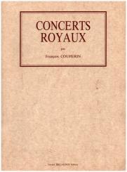 Couperin, Francois (le grand) *1668: Concerts royaux pour clav, violon, flute, hautbois et bass, facsimilés