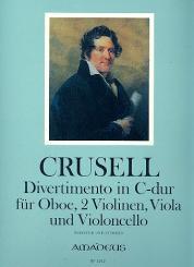 Crusell, Bernhard Henrik: Divertimento c-dur op.9 für Oboe und Streichquartett, Partitur und Stimmen