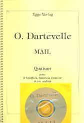 Dartevelle, Olivier: Mail (+CD) für 2 Oboen, Oboe d'amore nd Englischhorn, Partitur und Stimmen