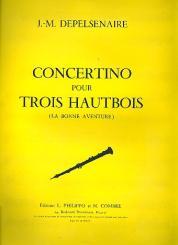 Depelsenaire, Jean-Marie: Concertino pour 3 hautbois et orchestre ou piano pour 3 hautbois et piano, partition et parties