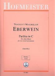 Eberwein, Traugott Maximilian: Parthia C-Dur für 2 Oboen, 2 Klarinetten, Trompete, 2 Hörner, und 2 Fagotte, (Serpent ad lib), Partitur