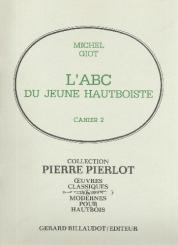 Giot, Michel: L'ABC du jeune hautboiste vol.2 pour hautbois