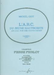 Giot, Michel: L'ABC du jeune hautboiste vol.1 pour hautbois