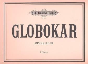 Globokar, Vinko: Discours 3 für 5 Oboen (1 Oboe und Tonband), Partitur mit Aufführungshinweisen