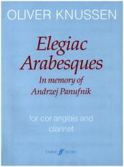 Knussen, Oliver: Elegiac Arabesques op.26a for cor anglais and clarinet