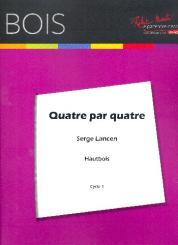 Lancen, Serge: Quatre par Quatre pour 4 hautbois, partition