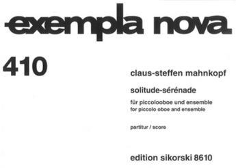 Mahnkopf, Claus-Steffen: Solitude-Sérénade für  Piccolo-Oboe und Ensemble, Studienpartitur