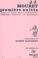 Mouret, Jean-Joseph: Suitte no.1 pour trompettes, timbales, violons et hautbois, partition et parties