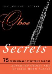 Book: Oboe Secrets, 75 Performance Strategies for the Advanced Oboist and English Horn Player