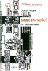 Politi, Adrien: Tango Fantasía no.1 pour bande de hautbois, partition et parties