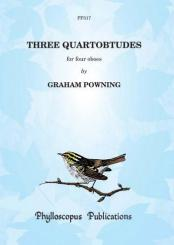 Powning, Graham: 3 Quartobtudes for 4 oboes, score and parts