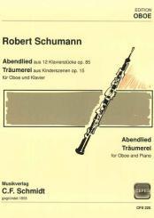 Schumann, Robert: Abendlied und Träumerei für Oboe und Klavier