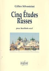 Silvestrini, Gilles: 5 Études russes pour hautbois