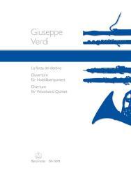 Verdi, Giuseppe: La forza del destino Ouvertüre für Flöte, Oboe, Klarinette in A, Horn in E und Fagott,   Stimmen