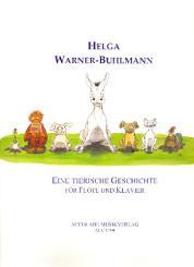 Warner-Buhlmann, Helga: Eine tierische Geschichte für Flöte und Klavier