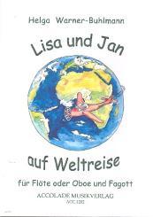 Warner-Buhlmann, Helga: Lisa und Jan auf Weltreise für Flöte (Oboe) und Fagott, Spielpartitur