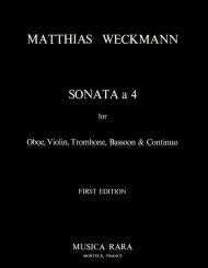 Weckmann, Matthias: Sonata à 4 for oboe, violin, trombone, bassoon and bc, score and parts