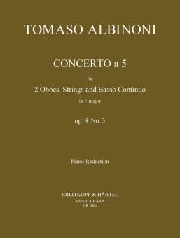 Albinoni, Tomaso: Concerto à 5 op.9,3 für 2 Oboen, Streicher und Bc für 2 Oboen und, Klavier
